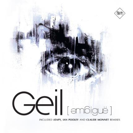 Geil - Ambigue (Atapy, Ian Pooley, Claude Monnet remixes)