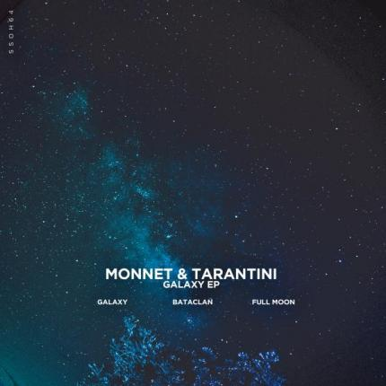 Monnet & Tarantini - Galaxy EP out now on Traxsource!!